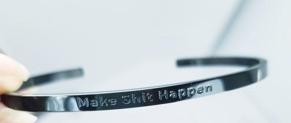 Make Sh*t Happen Bracelet